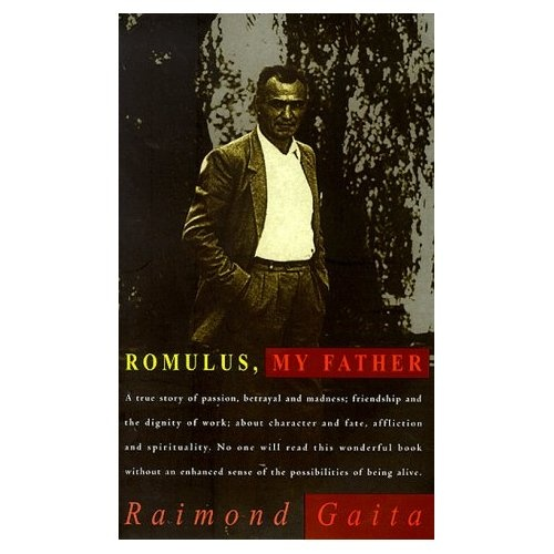 character analysis romulus my father Character study  romulus romulus achieves a sense of belonging to his community through work it is clear that romulus feels the way to belong to a community is through hard work and through proving his 'worth' to that community 1950s rural australia tolerated immigrants, however rarely accepted.